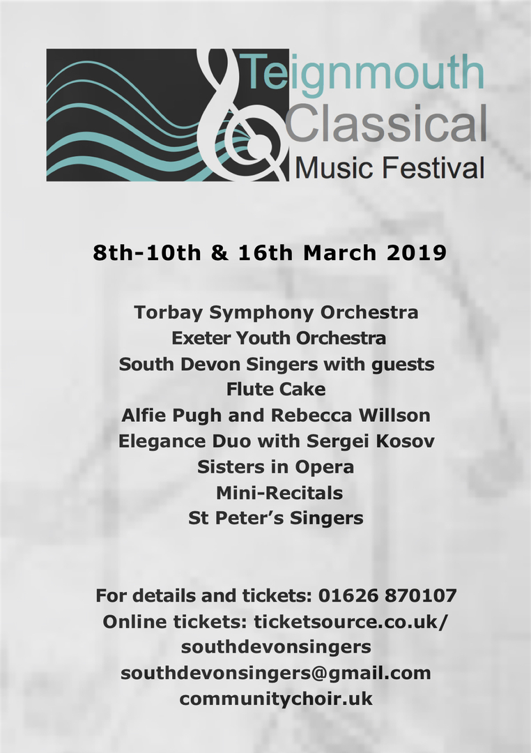 South Devon Singers - TEIGNMOUTH CLASSICAL MUSIC FESTIVAL